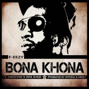 F-eezy - Bona Khona Ft. MaseVen & Siya  Shezi